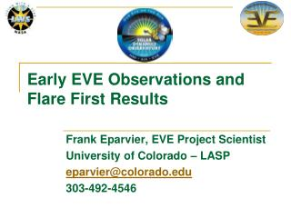 Early EVE Observations and Flare First Results