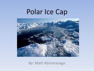 Polar Ice Cap