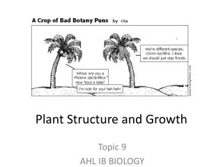 Plant Structure  and  G rowth