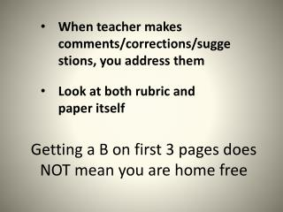 Getting a B on first 3 pages does NOT mean you are home free