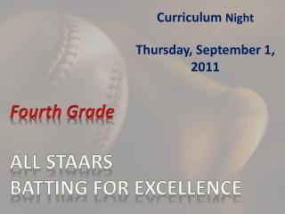 Fourth Grade ALL STAARS BATTING FOR EXCELLENCE