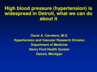 High blood pressure (hypertension) is widespread in Detroit, what we can do about  it