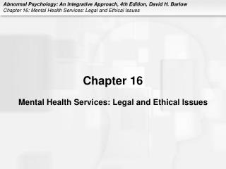 Mental Health Services: Legal and Ethical Issues