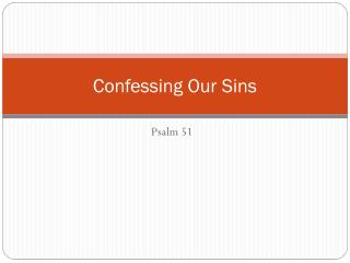 Confessing Our Sins