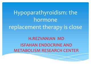 Hypoparathyroidism: the hormone replacement therapy is close