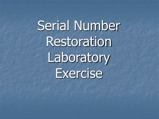 Serial Number Restoration Laboratory Exercise