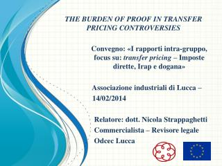 THE BURDEN OF PROOF IN TRANSFER PRICING CONTROVERSIES