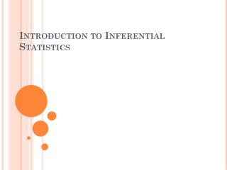 Introduction to Inferential Statistics