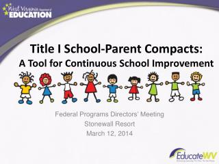 Title I School-Parent Compacts:        A Tool for Continuous School Improvement