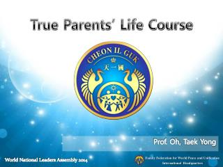 True Parents' Life Course