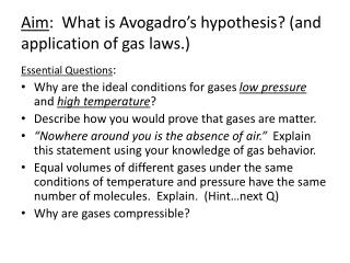 Aim :   What is Avogadro's hypothesis? (and application  of gas laws.)