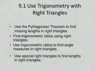 9.1 Use Trigonometry with Right Triangles