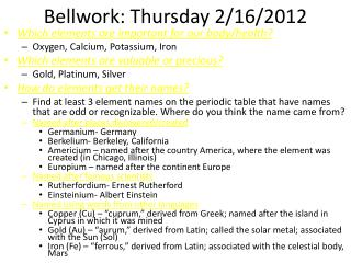 Bellwork : Thursday 2/16/2012