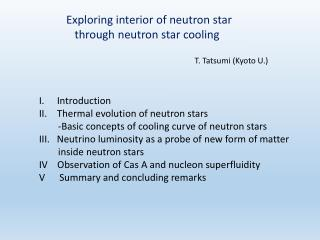 Exploring interior of neutron star     through neutron star cooling