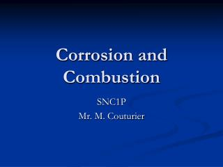 Corrosion and Combustion
