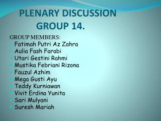 PLENARY DISCUSSION            GROUP 14.