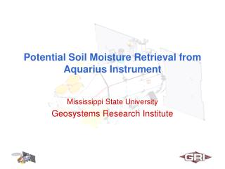Potential Soil Moisture Retrieval from Aquarius Instrument