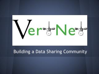 Building a Data Sharing Community