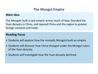 Reading Focus Students will explore how the  nomadic Mongols  built an empire.
