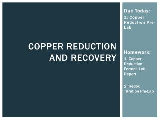 Copper Reduction  and Recovery
