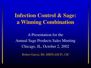 Infection Control & Sage:  a Winning Combination