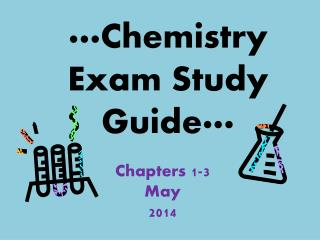 ···Chemistry Exam Study Guide···