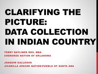 Clarifying the picture: Data Collection In Indian Country