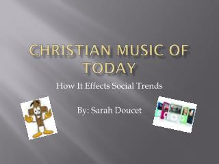 Christian  Music Of Today