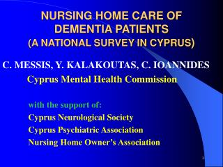 NURSING HOME CARE OF DEMENTIA PATIENTS (A NATIONAL SURVEY IN CYPRUS )