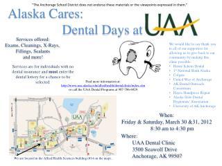 Alaska Cares: Dental Days at