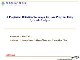 A Plagiarism Detection Technique for Java Program Using  Bytecode  Analysis