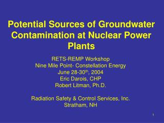 Potential Sources of Groundwater Contamination at Nuclear Power Plants