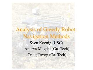 Analysis of Greedy Robot-Navigation Methods