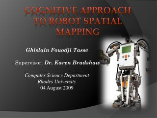 Cognitive Approach to Robot Spatial Mapping