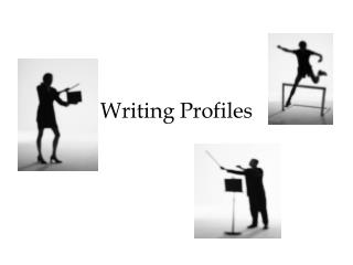 Writing Profiles