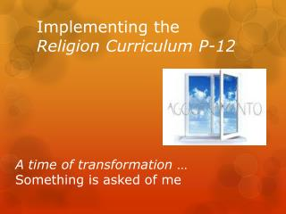 Implementing the  Religion  Curriculum  P-12