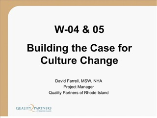 David Farrell, MSW, NHA Project Manager Quality Partners of Rhode Island