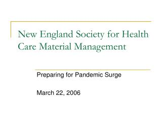 New England Society for Health Care Material Management