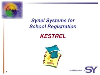Synel Systems for School Registration KESTREL