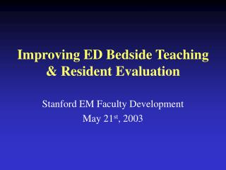 Improving ED Bedside Teaching & Resident Evaluation