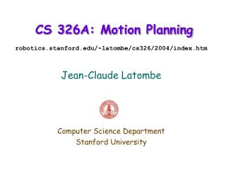 CS 326A: Motion Planning