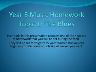 Year 8 Music Homework Topic 1: The Blues