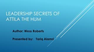 Leadership Secrets of Attila the Hum