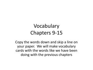Vocabulary Chapters 9-15