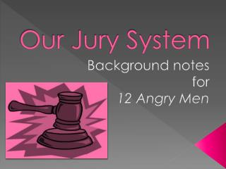 Our Jury System