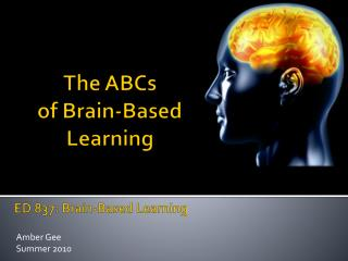 The ABCs  of Brain-Based  Learning