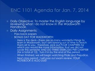 ENC 1101 Agenda  for Jan.  7, 2014