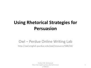 Using Rhetorical Strategies for Persuasion