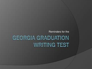 Georgia Graduation Writing Test
