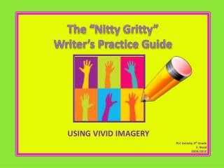 "The "" Nitty  Gritty""  Writer's Practice Guide"